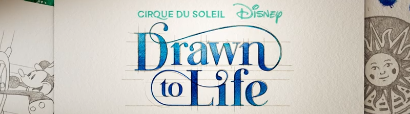 Cirque du Soleil Drawn to Life Disney Springs