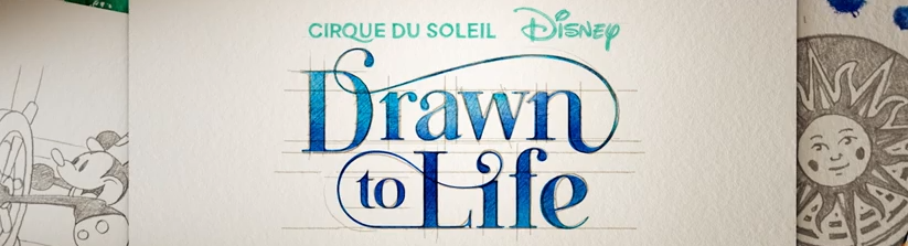 Cirque du Soleil Drawn to Life Disney Springs