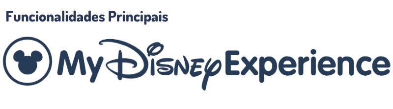 Funcionalidades My Disney Experience